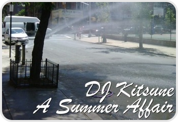 DJ Kitsune - A Summer Affair 2009