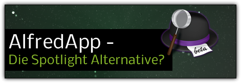 Alfredapp - Die Spotlight Alternative?